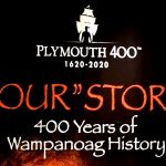 """Our"" Story: 400 Years of Wampanoag History Exhibit at Brown University"