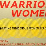 Warrior Women: Celebrating Indigenous Women Leaders at Providence College