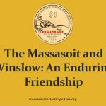The Massasoit and Edward Winslow: An Enduring Friendship