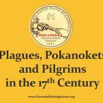 Plagues, Pokanokets and Pilgrims in the 17th century YouTube presentation