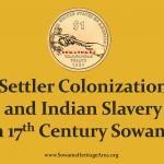 Settler Colonization and Indian Slavery in 17th Century Sowams