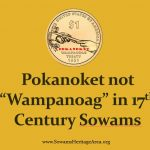 "Pokanoket is the name of the Massasoit's tribe, not ""Wampanoag"""