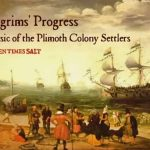 Music of the Plimoth Colony Settlers 1590-1645