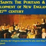 The Puritans and the development of New England in the 17th century