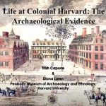 Life at Colonial Harvard: The Archaeological Evidence